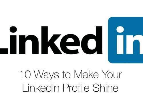 10 Ways to Make Your LinkedIn Profile Shine