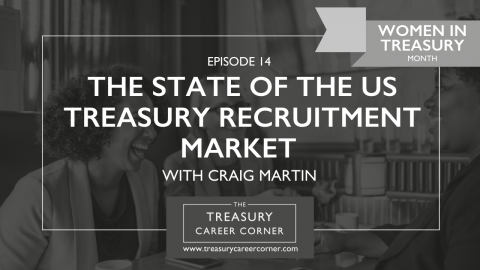 EP 14 - The State of the US Treasury Recruitment Market with Craig Martin
