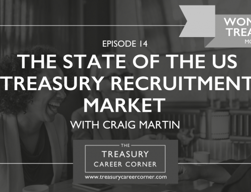 The State of the US Treasury Recruitment Market with Craig Martin