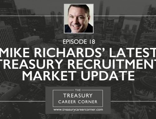 Mike Richards' Latest Treasury Recruitment Market Update