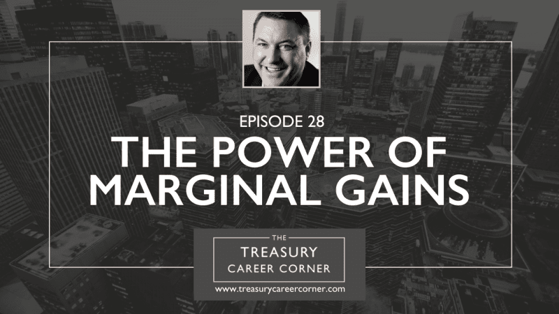 EP 28 - The Power of Marginal Gains