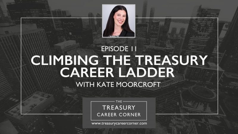 Ep 011 - Climbing the Treasury Career Ladder with Kate Moorcroft from Barratt Developments