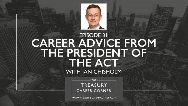 Ep 031 - Career Advice from the President of the ACT with Ian Chisholm