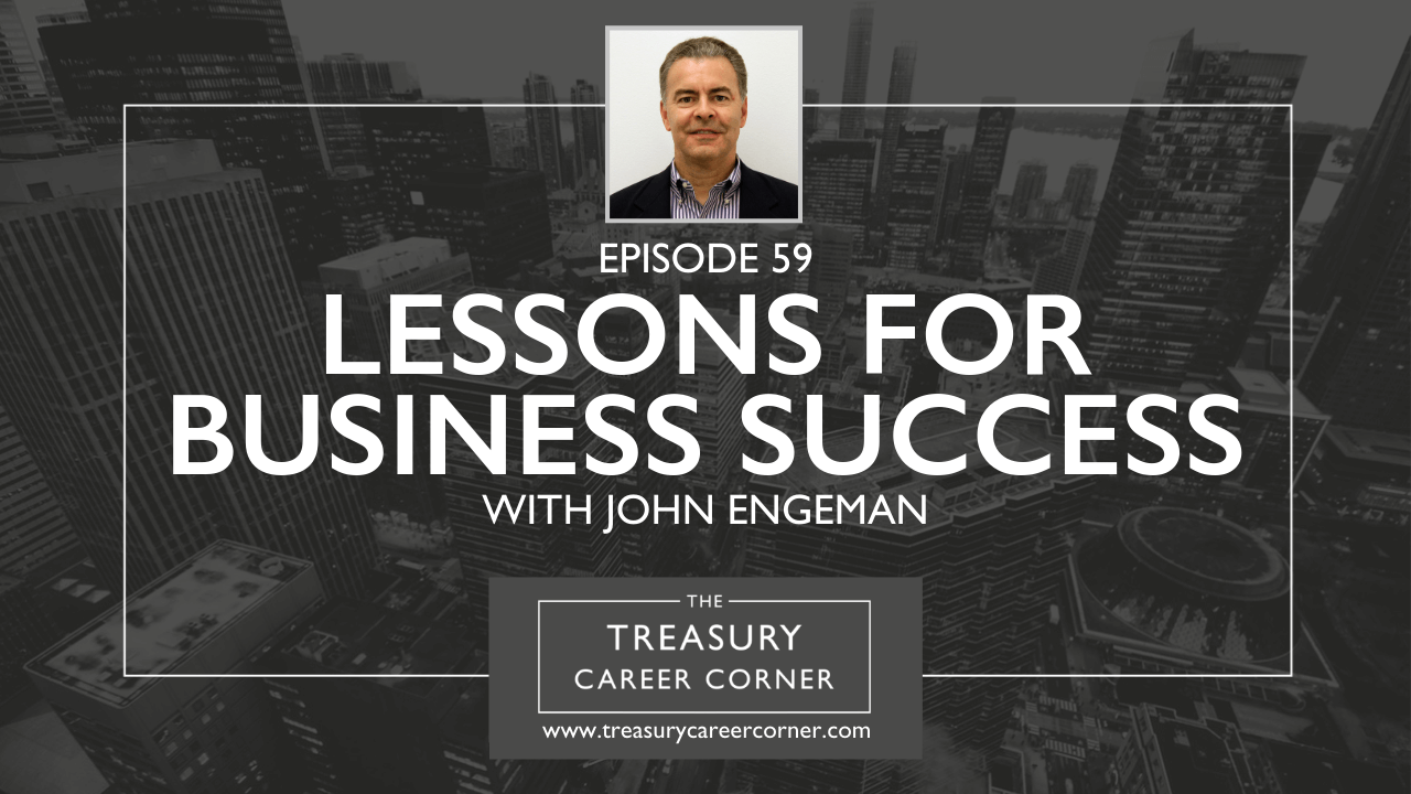 059 - Lessons for Business Success with John Engeman