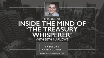 058 - Inside the Mind of 'The Treasury Whisperer' with Seth Marlowe
