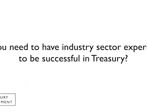 Do you need to have industry sector experience to be successful in Treasury?
