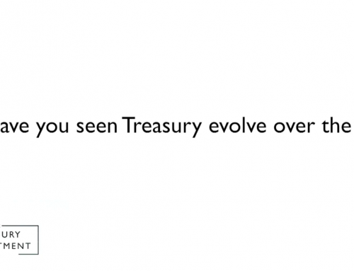 How have you seen treasury evolve over the years?