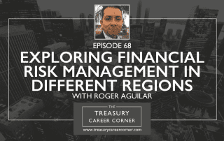 Episode 068 - Exploring Financial Risk Management in Different Regions with Roger Aguilar