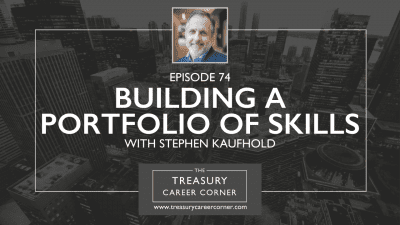 EP 74 - Building a Portfolio of Skills with Stephen Kaufhold