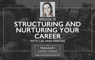Episode 079 - Structuring and nurturing your career with Lee-Ann Perkins