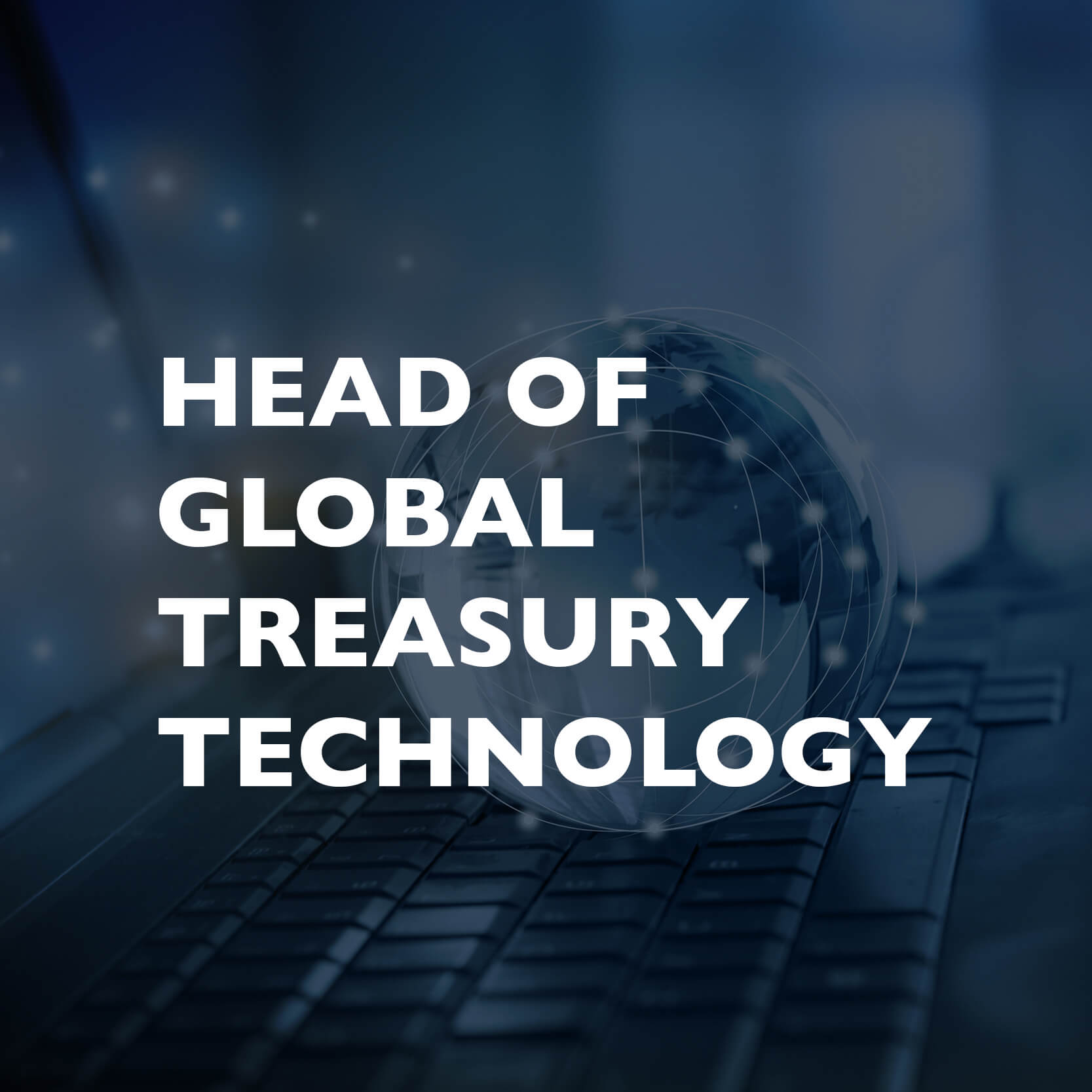 Head of treasury technology